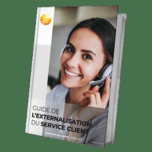 Guide de l'Outsourcing Service Client