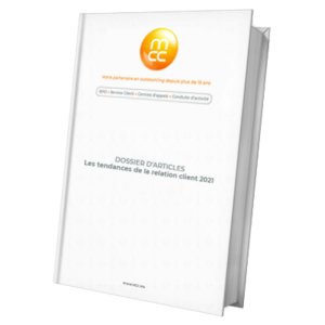 Dossier D'articles - Les tendances de la relation client 2021